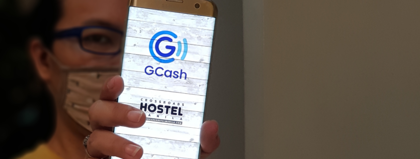 GCash is now used in Crossroads Hostel Manila